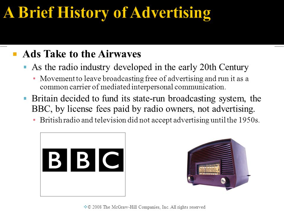  Ads Take to the Airwaves  In 1922, the first commercial was run by AT&T's WEAF in New York.