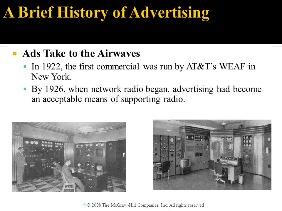  Advertising became a specialized art form with the advent of television.