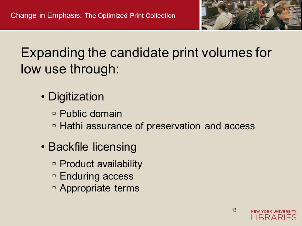 14 Change in Emphasis: The Optimized Print Collection Onsite stacks Shared acquisitions Shared print repository Predict low use print Print packaged with e-book licenses Thinking Prospectively in a Collective Environment