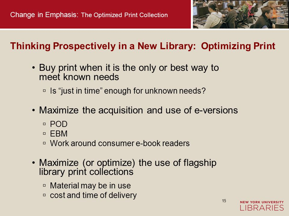 16 Change in Emphasis: The Optimized Print Collection We can build new and better models for: Shared print repositories Shared acquisitions Access to digital book content Interdependent collections Optimal user space