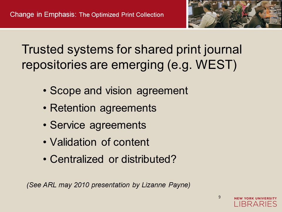 10 Change in Emphasis: The Optimized Print Collection Overlap in holdings that are low use Accessibility vs.
