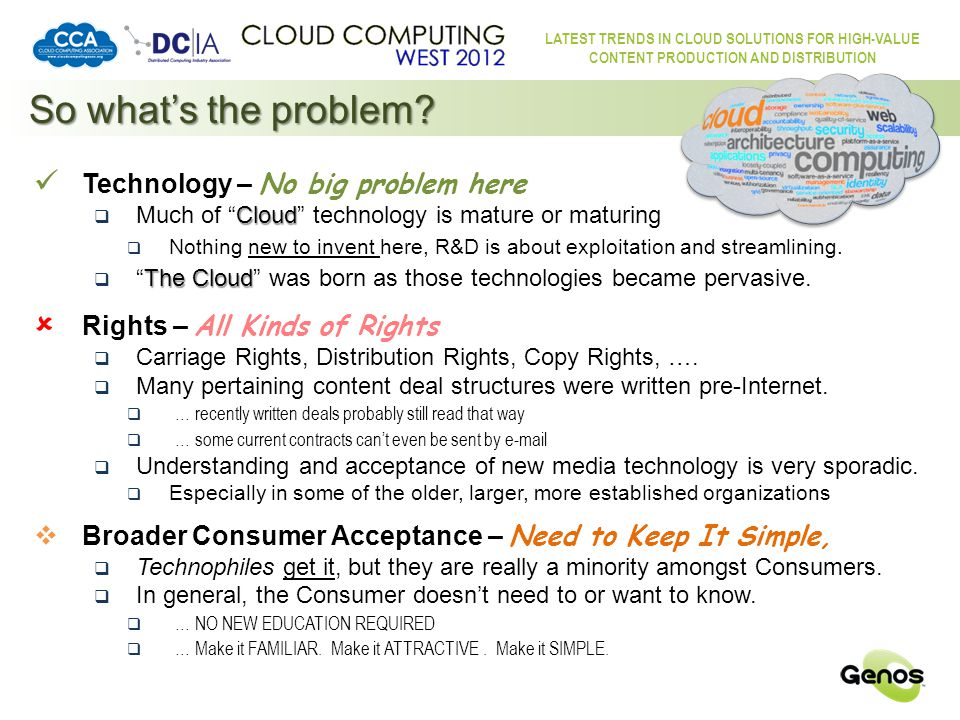LATEST TRENDS IN CLOUD SOLUTIONS FOR HIGH-VALUE CONTENT PRODUCTION AND DISTRIBUTION The Technology