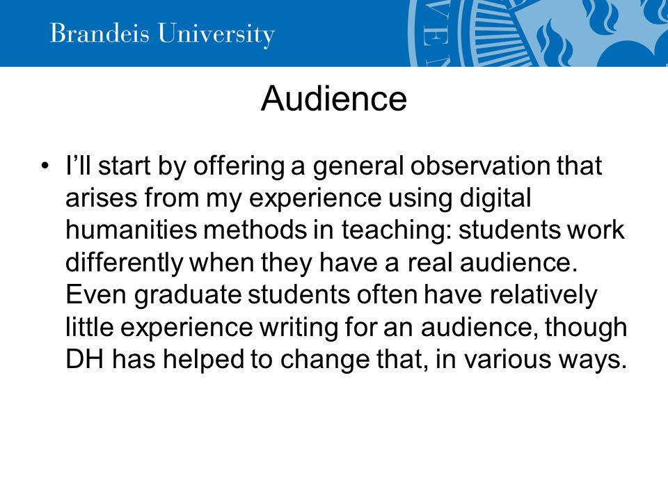 TBA and Students Open digital content and social media provide great opportunities for students to communicate with real audiences: this is a very important and often overlooked benefit of teaching online, or designing student work to be presented online.