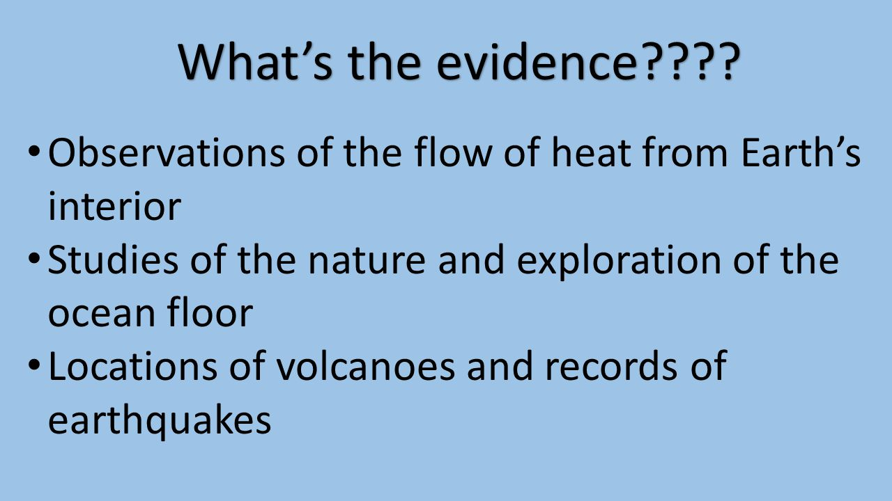 The evidence Wegener needed… Seafloor Spreading: The movement of the ocean floor away from either side of a mid-ocean ridge Creates NEW CRUST!!!