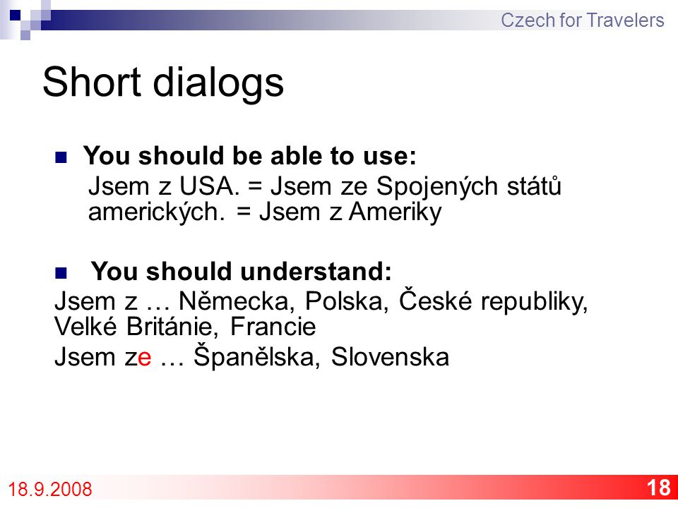 19 Vocabulary 2 Czech for Travelers 18.9.2008