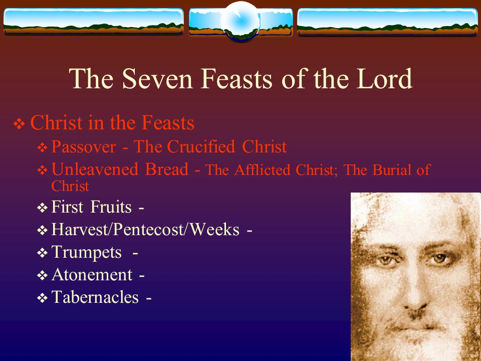 Feast of First-Fruits  Yom Habikkurim  (Lev 23:9-14)  The Resurrected Christ  Occurs on the day after the (Passover) Sabbath  The beginning of the barley harvest – before all other harvests  Confession that the Lord is the One Who gives them these gifts and He blesses the harvest  Thanksgiving  Sanctification of the first-fruits – sanctification of the whole life to God For if the firstfruit is holy, the lump is also holy; and if the root is holy, so are the branches.  They can not eat of the harvest of the new year until the waving of first-fruits by the priest