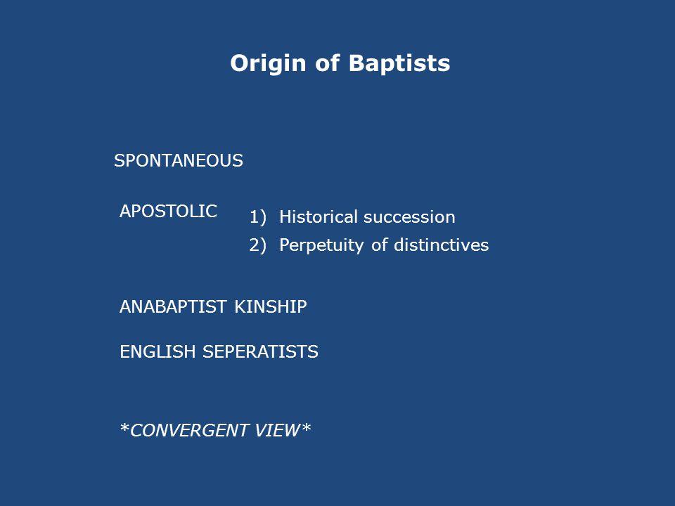 BAPTISTS GENERAL PARTICULAR PURITAN SEPERATIST