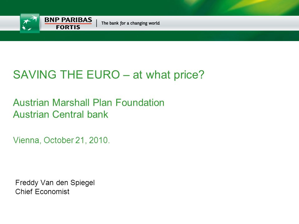 October 21, 2010   2 1. Imagine EU without Euro: is/was it worthwhile?