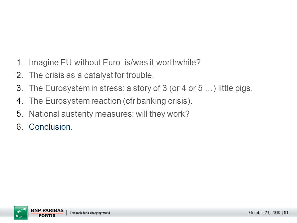 October 21, 2010   82 Euro was and remains valuable for Europe.
