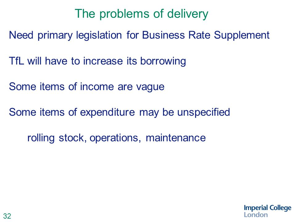33 The problems of delivery Project Governance – who's project.