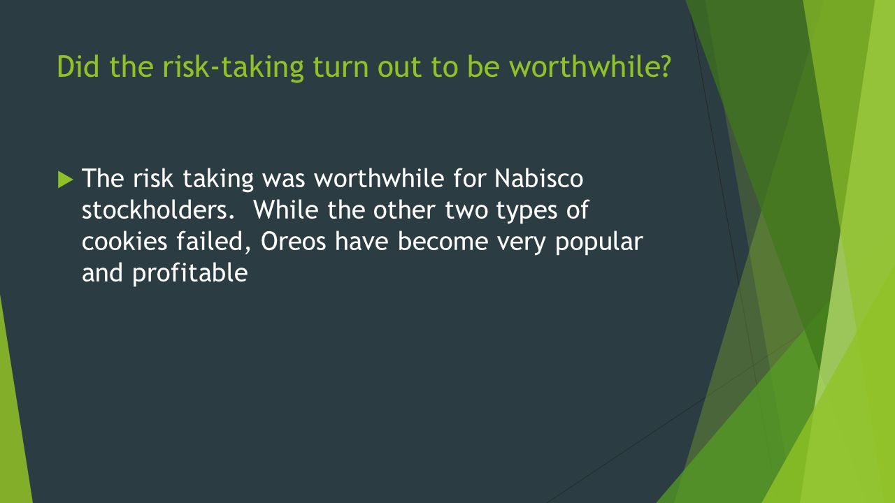 Did the risk-taking by Nabisco s stockholders benefit the company s customers and employees.