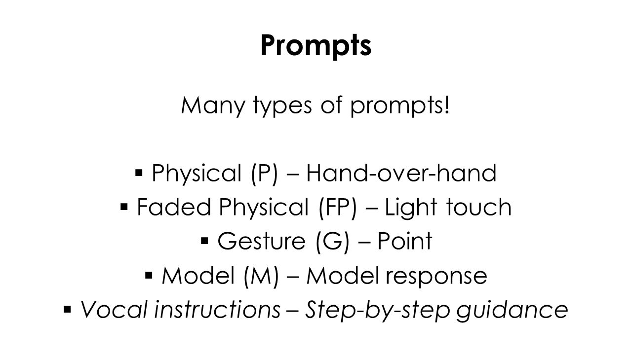 Prompts Many types of prompts.