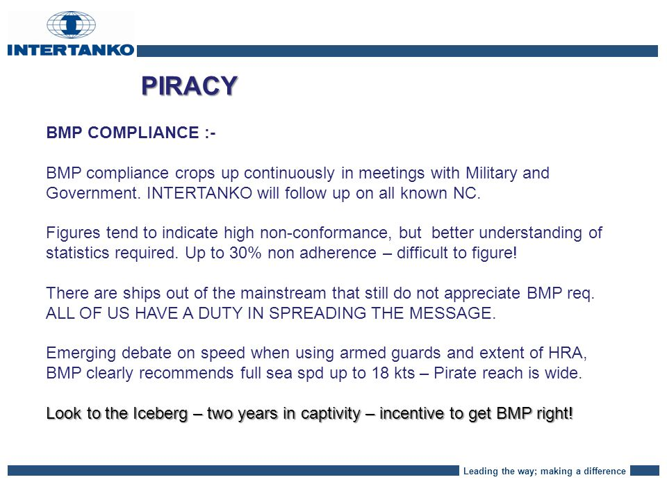 Leading the way; making a difference PIRACY - REPORTING CLEAR PICTURE AT SEA - call UKMTO freely :- There has been a rapid proliferation in the use of armed guards which brings risks and complications.