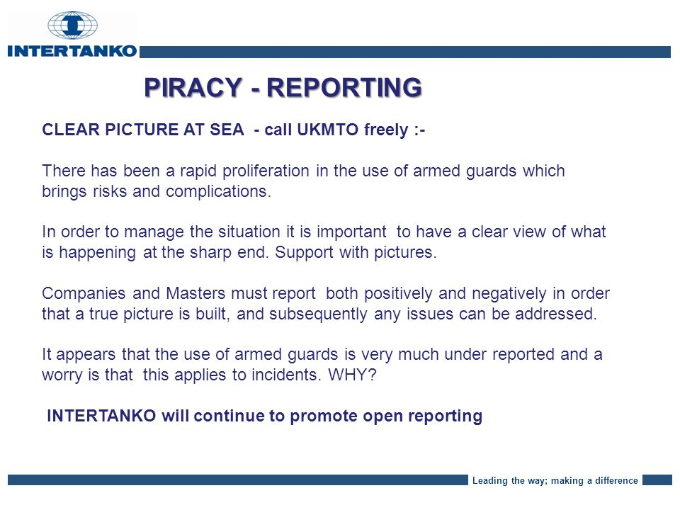Leading the way; making a difference PIRACY - COSTS