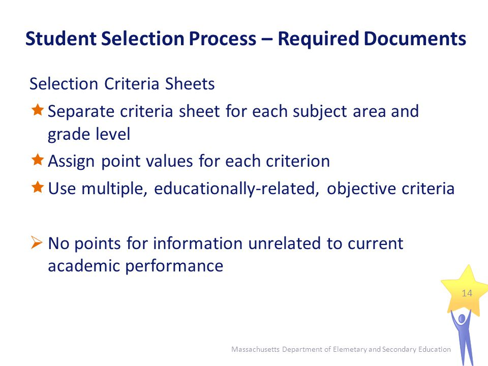 Student Selection Process – Required Documents 15 Massachusetts Department of Elemetary and Secondary Education