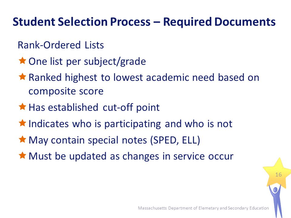 Student Selection Process – Required Documents 17 Massachusetts Department of Elemetary and Secondary Education