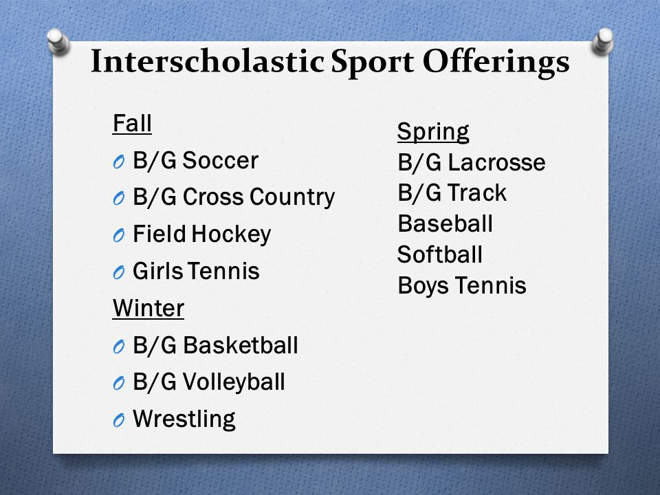 INTRAMURALS Activities combine both an instructional component and play time/ competition.