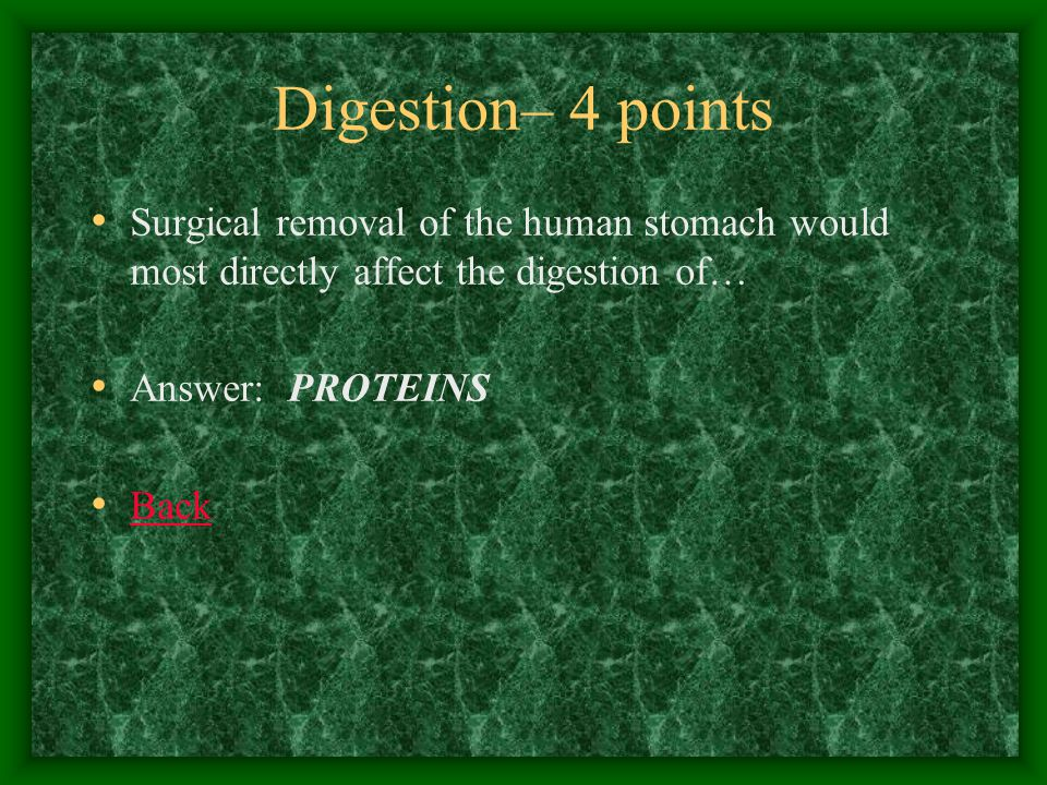 Digestion– 5 points The basic chemical process (reaction) that occurs in the digestion of food molecules is… Answer: Hydrolysis Back