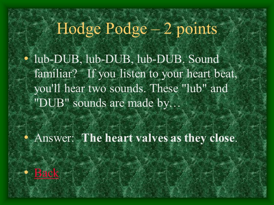 Hodge Podge – 3 points The lymphatic vessels will merge into the thoracic duct which will return lymph back into the blood through this vessel (this vessel also merges with the largest vein)… Answer: Subclavian vein Back