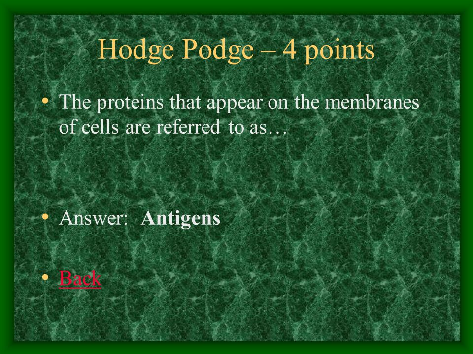 Hodge Podge – 5 point I think I have a fever.Consider this your second line of defense.