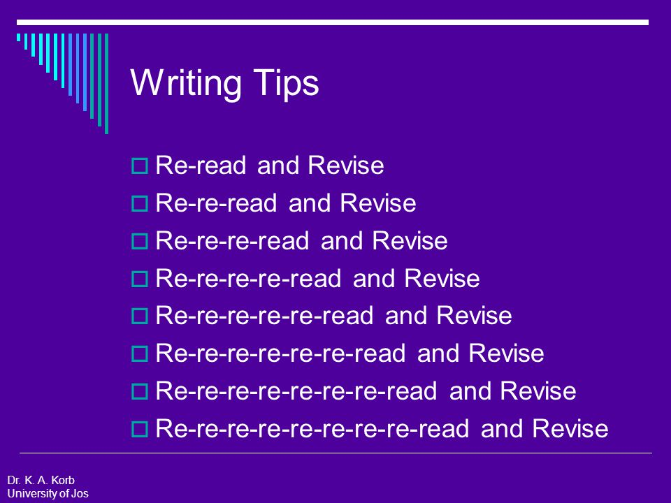 Technical Writing Tips: APA Style  Acronyms: University of Jos (UJ) Only give the acronym if you will repeat the phrase many times throughout your paper.