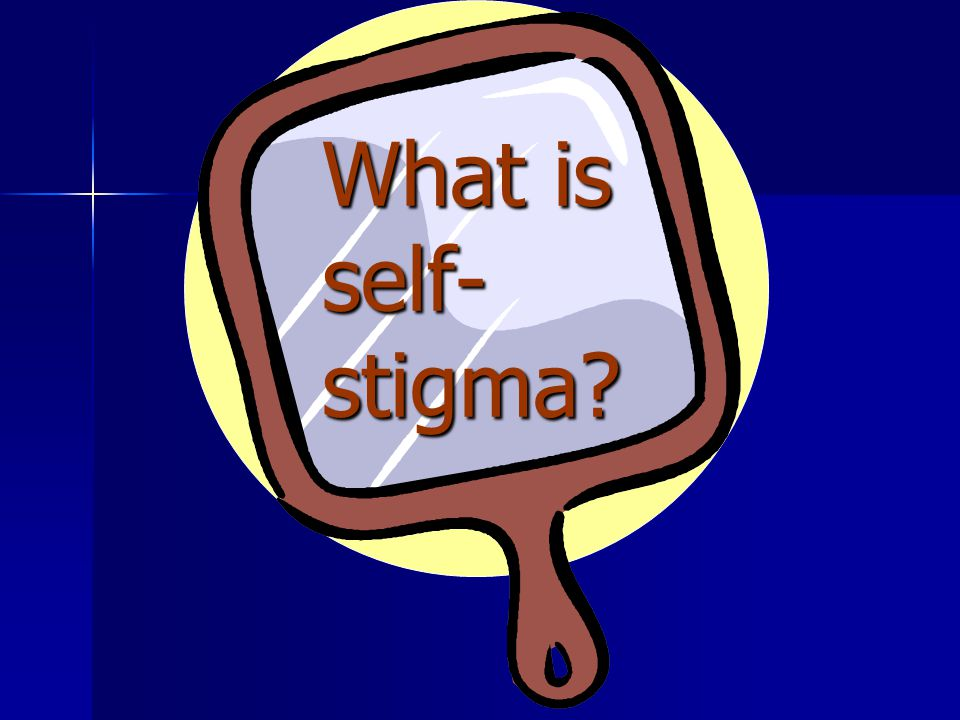 Self-stigma – enacted (actual) or perceived (anticipated) social experiences Related to knowledge of public reactions to stigma – reflected appraisals of others Related to knowledge of public reactions to stigma – reflected appraisals of others Disclosure concerns Disclosure concerns Label avoidance Label avoidance –Avoiding HIV testing –Avoiding disclosure of HIV status –Avoiding treatment –Avoiding safer sex Withdrawal from situations where ill treatment might occur Withdrawal from situations where ill treatment might occur –Feelings of social isolation Internalization of negative label Internalization of negative label –Reduction of self-esteem & self-efficacy –Hopelessness and depression –Reduced immune functioning