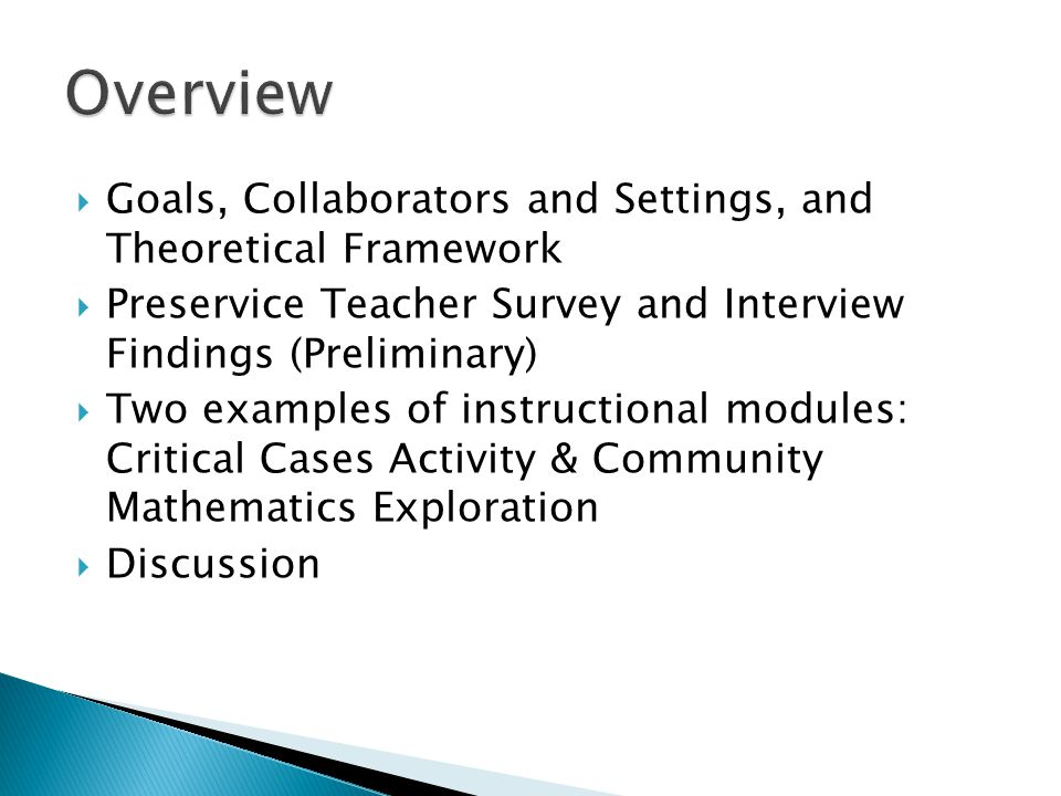  Question: How can we connect children's mathematical thinking and children's community- and family-based mathematical funds of knowledge in elementary and middle school methods courses.