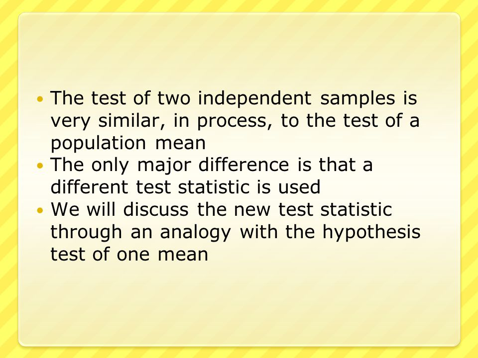 For the test of one mean, we have the variables  The hypothesized mean (μ)  The sample size (n)  The sample mean (x)  The sample standard deviation (s) We expect that x would be close to μ