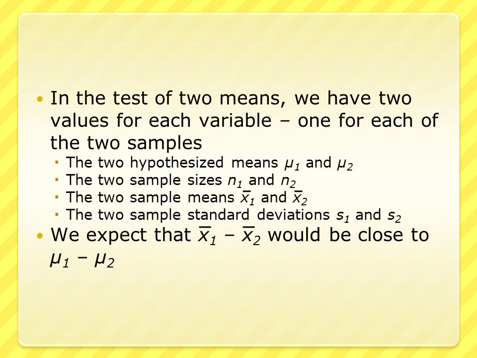 For the test of one mean, to measure the deviation from the null hypothesis, it is logical to take x – μ which has a standard deviation of approximately