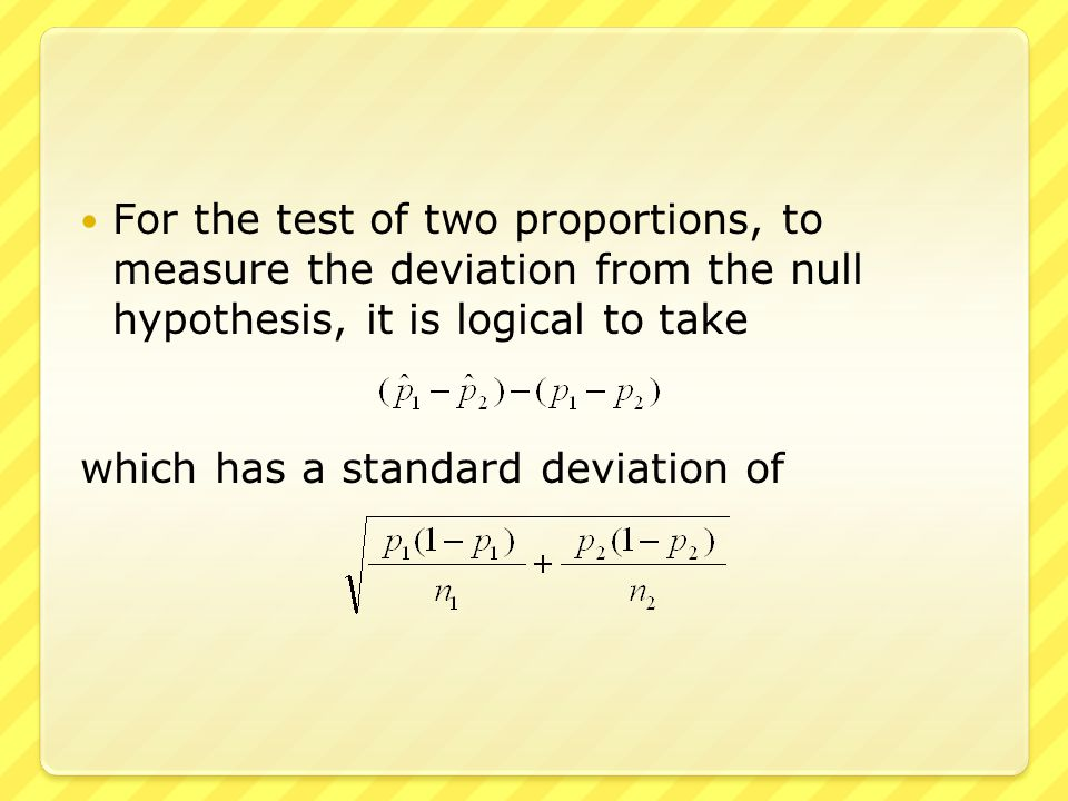 For the test of one proportion, under certain appropriate conditions, the difference is approximately normal with mean 0, and the test statistic has an approximate standard normal distribution