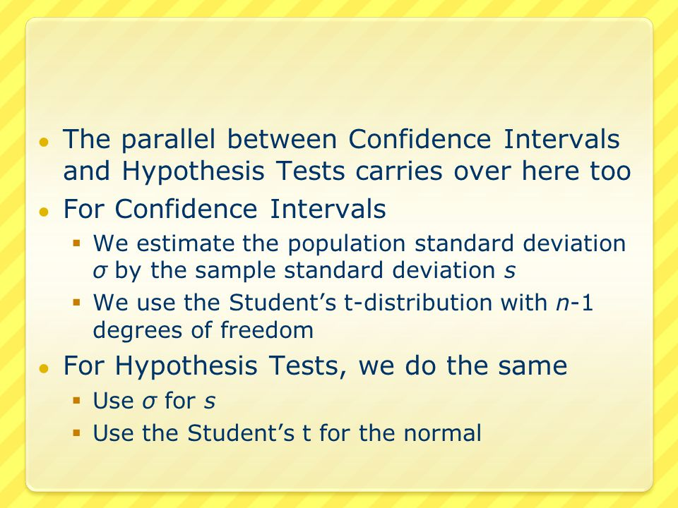 Thus instead of the test statistic knowing σ we calculate a test statistic using s This is the appropriate test statistic to use when σ is unknown