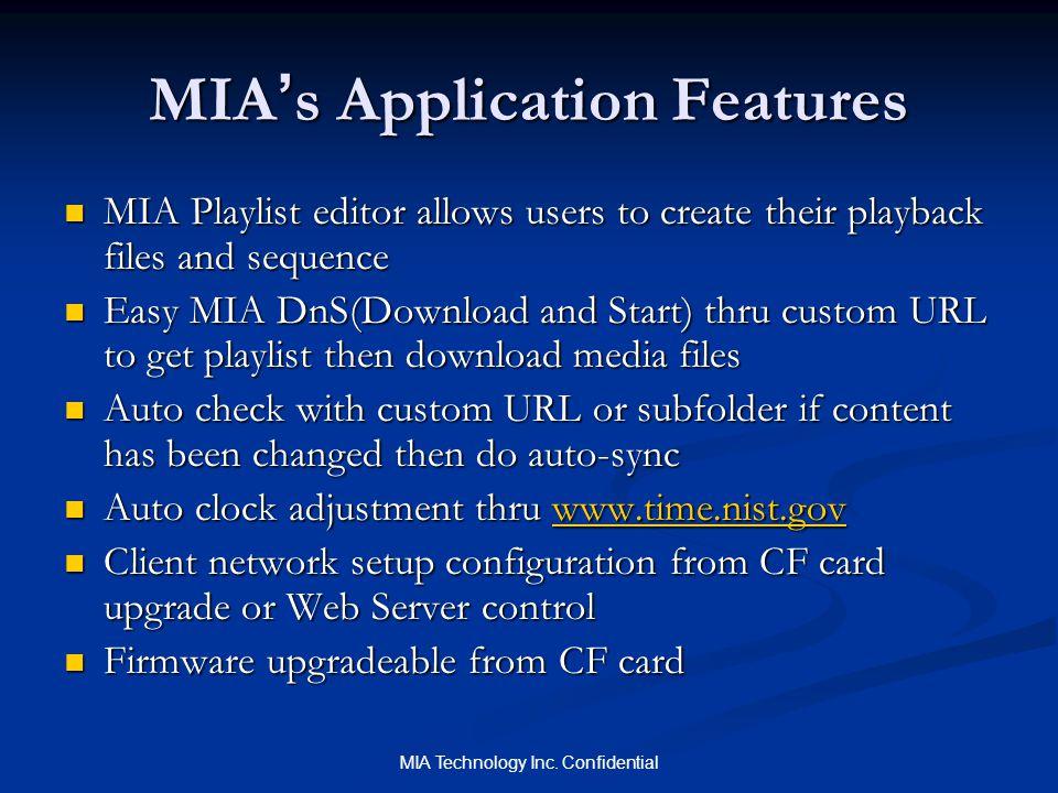 MIA Technology Inc.Confidential C.A.T.