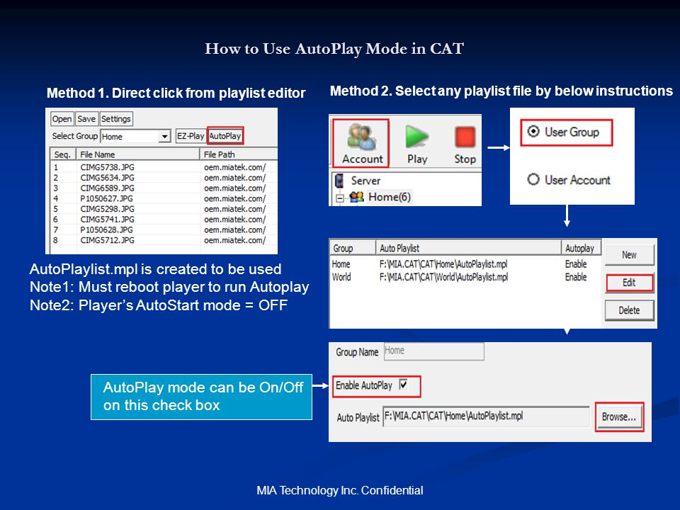 MIA Technology Inc.Confidential How to setup Remote AutoPlay mode (power up, download and play) 3.