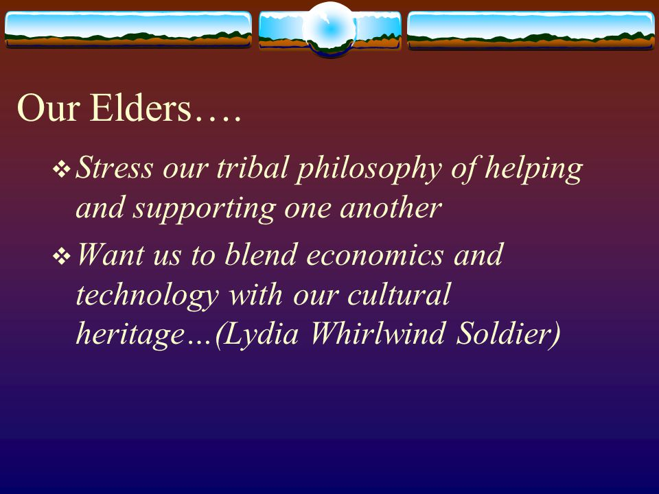 Cultural Values of American Indians  Importance of Family  The Natural World  Spirituality  Cooperation  Patience  Careful Listening  Careful Observation  Veneration for Age  Holistic Approach to Health  Moderation in Speech  Importance of Bilingualism  View of Time  Cultural Pluralism  Self Discipline