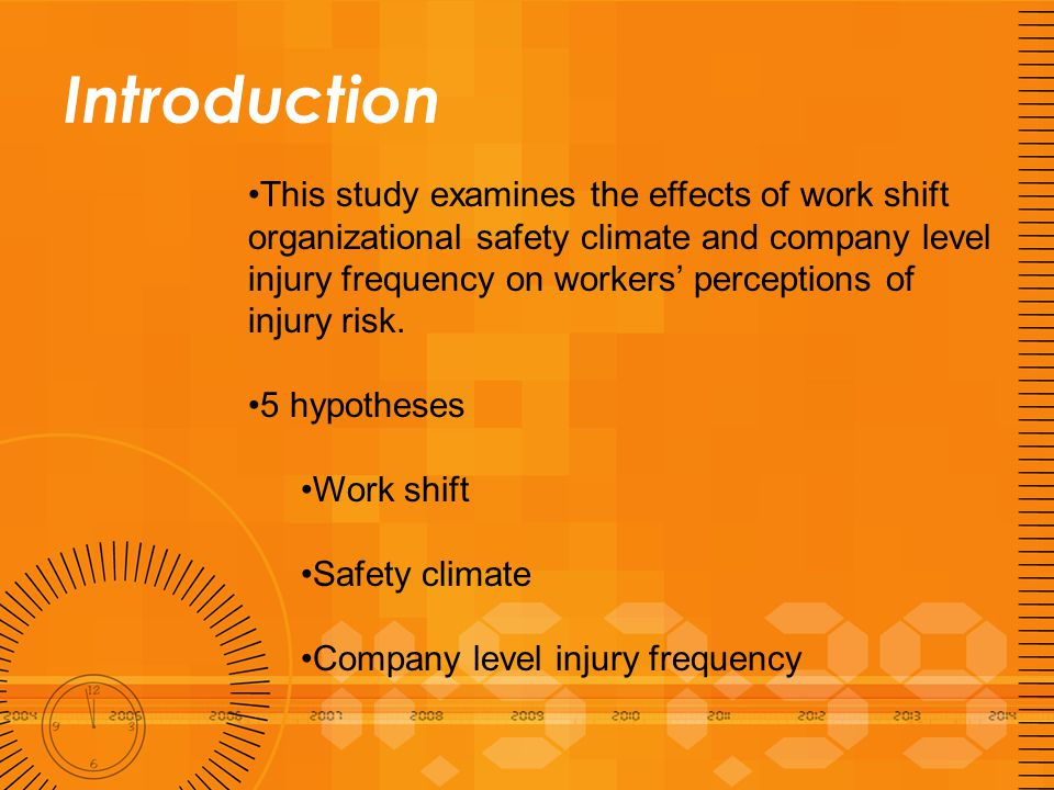 Introduction Work shift H1: Night shift workers will perceive that they're at higher risk of being injured at work than day shift workers.
