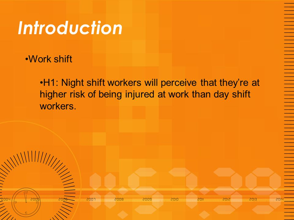 Introduction Safety climate H2: Safety climate will be negatively related to perceived risk of being injured at work.