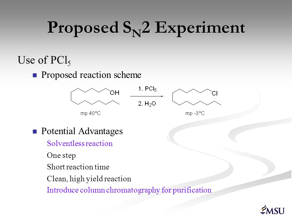 Experiment Evaluation Scores: NaBr/H 2 SO 4 method: 18 Includes NaBr, H 2 SO 4, H 2 O, NaHCO 3, 1-butanol, 1-chlorobutane PCl 5 method: 14 Includes PCl 5, pentane, H 2 O, NaHCO 3, 1-tetradecanol, 1- chlorotetradecane (note: hexane score = 4)