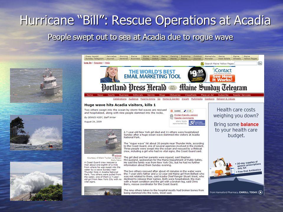 Hurricane Bill Warnings/Discussions MEZ023>028-NHZ014-221900- /O.NEW.KGYX.CF.Y.0004.090823T0400Z-090823T2100Z/ COASTAL YORK-COASTAL CUMBERLAND-SAGADAHOC-LINCOLN-KNOX- COASTAL WALDO-COASTAL ROCKINGHAM- 422 AM EDT SAT AUG 22 2009...A COASTAL FLOOD ADVISORY IN EFFECT FROM MIDNIGHT TONIGHT TO 5 PM SUNDAY...