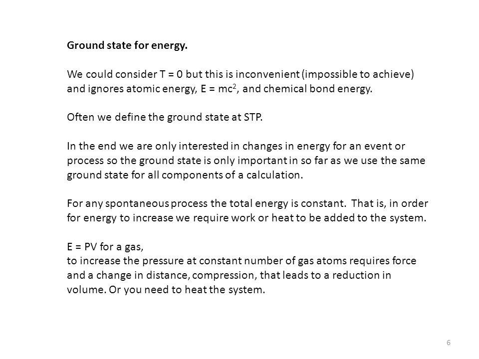 More Definitions: Internal Energy, U.