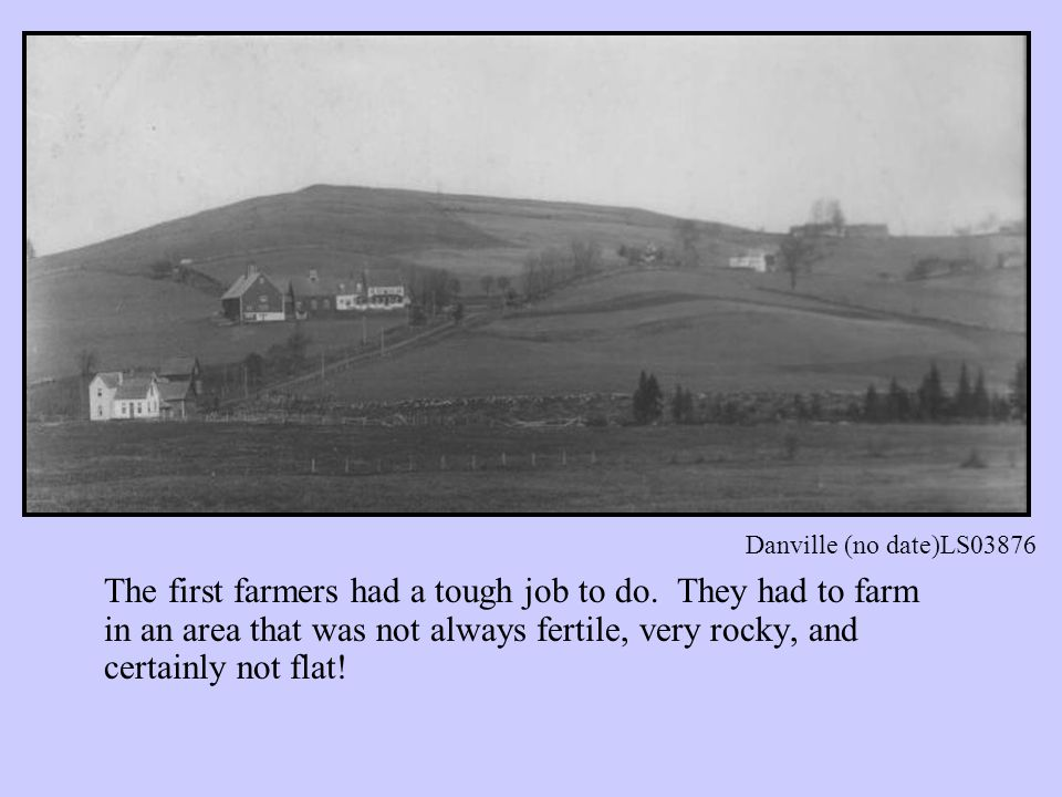 By 1840, most Vermonters lived or worked on a farm, but this would soon change.