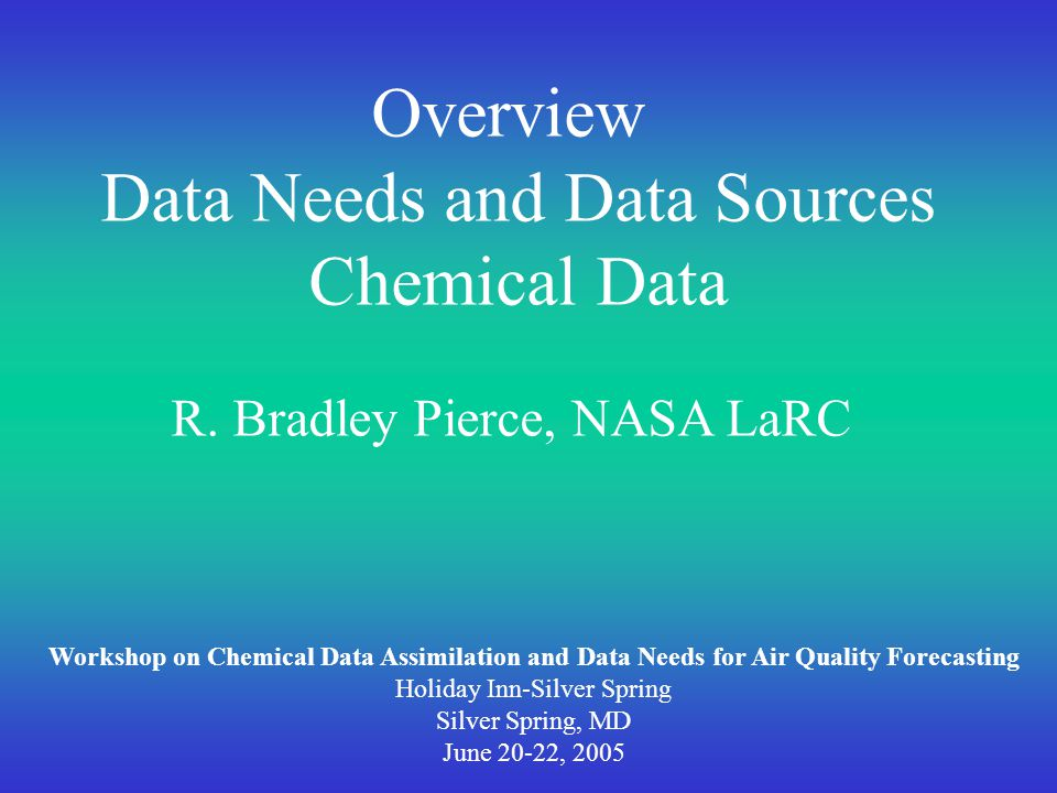 Outline Data Needs: Transported species in typical AQ model Data Sources: Surface: EPA AIRNow Profile: Ozonesonde, MOZAIC Satellite:Current (Aura), Future (NPOESS)