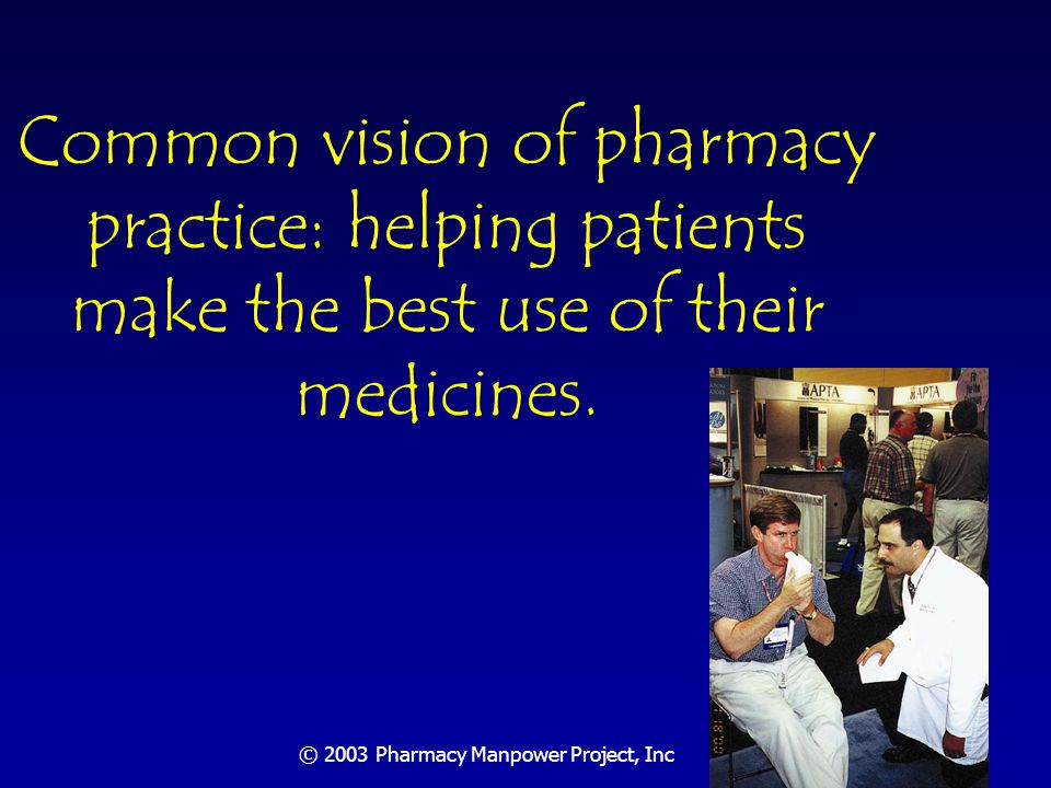 Pharmacists Roles in Patient Care Pharmacists as drug therapy managers Assessing, counseling and monitoring drug therapy Dealing with medication misadventures: $177 billion drug morbidity/mortality Ernst F, Grizzle A JAPhA 2001; 192-200.