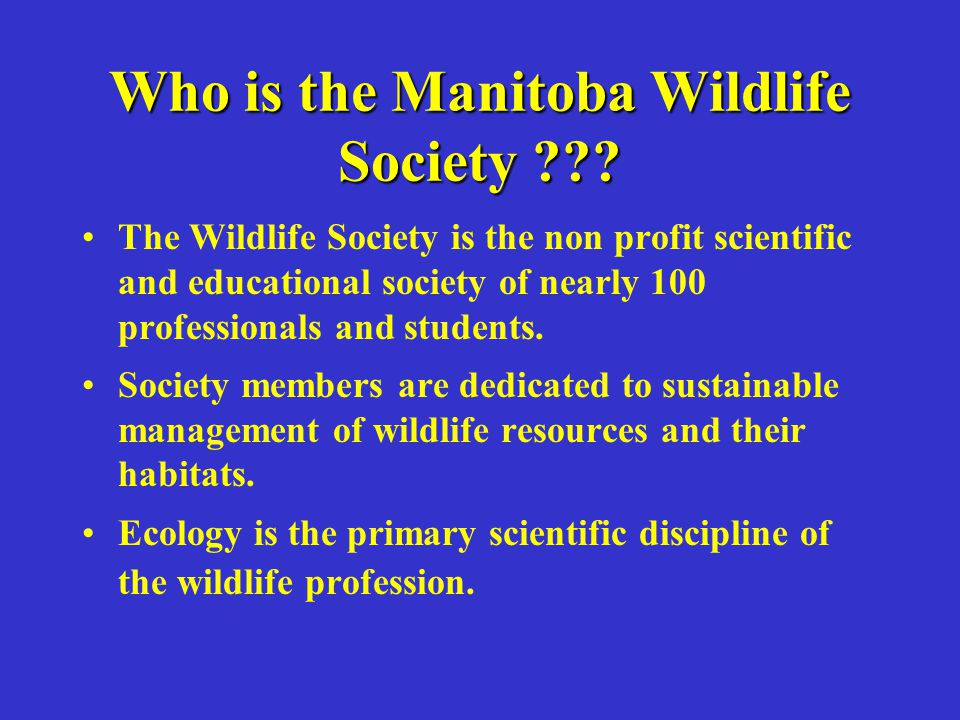 Objectives of Presentation Impress upon the panel the need to examine how climate changes are currently having deleterious impacts on wildlife and wildlife habitat, and The need to address these concerns in any government action plan on climate change.