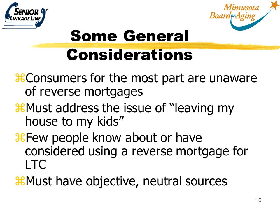 11 Spreading the word: The CMS Long-term care initiative zPurpose yIncrease consumer awareness of the options available to plan for and finance long-term care, including long-term care insurance and the use of reverse mortgages