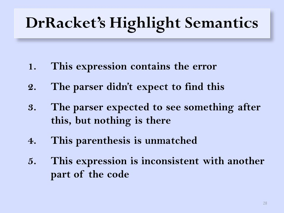 Summary of Findings 1.Error messages need to explicate the meaning of the highlight.