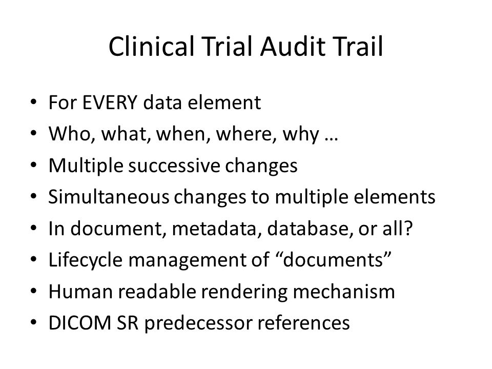 DICOM Standard Templates Developed mostly for clinical not clinical trial use cases so far, e.g., CAD, US OB, Cardiac Strong on measurement – coded sites, types, variants of measurements – size, intensity, function, etc.