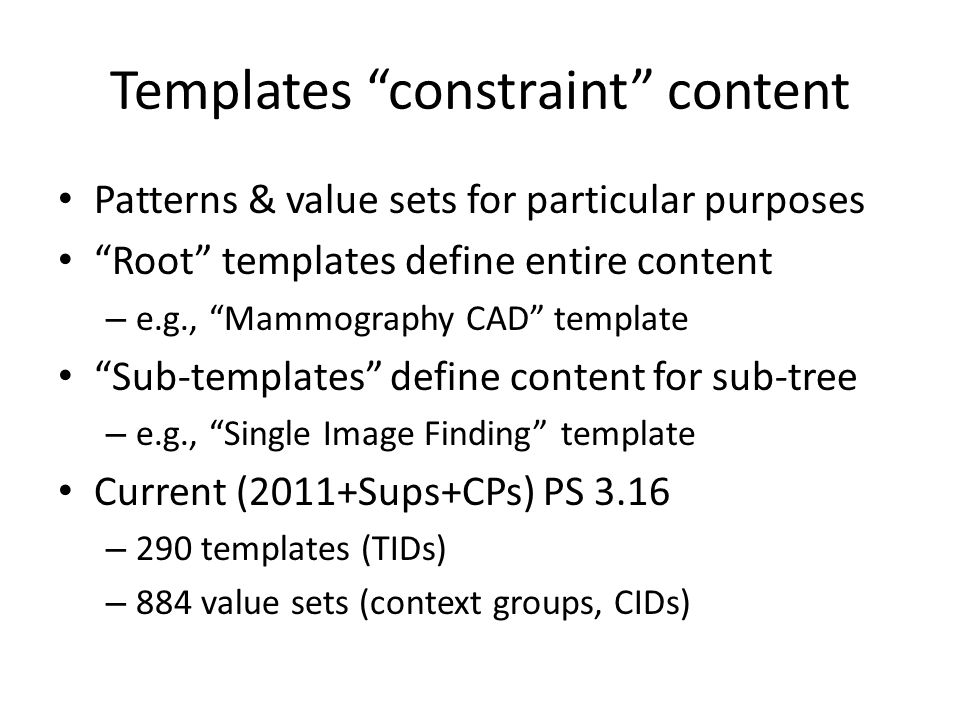 Template Identification Can be challenging May be explicit (esp.