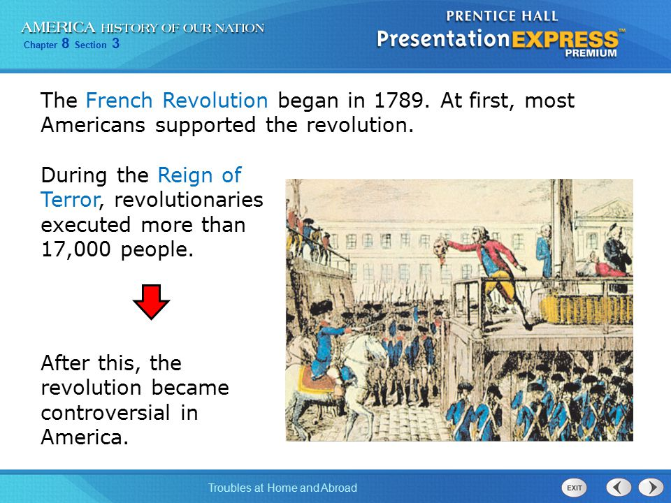 Chapter 8 Section 3 Troubles at Home and Abroad By 1793, France and Britain were at war.
