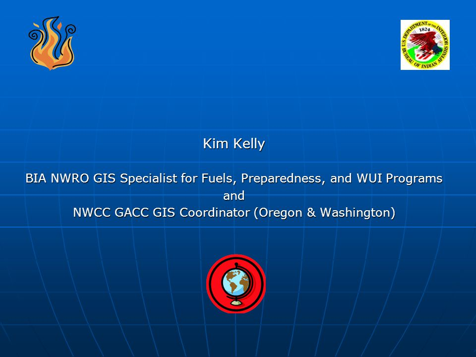 How GIS can Support the Northwest Regional Office Fuels and WUI Programs.