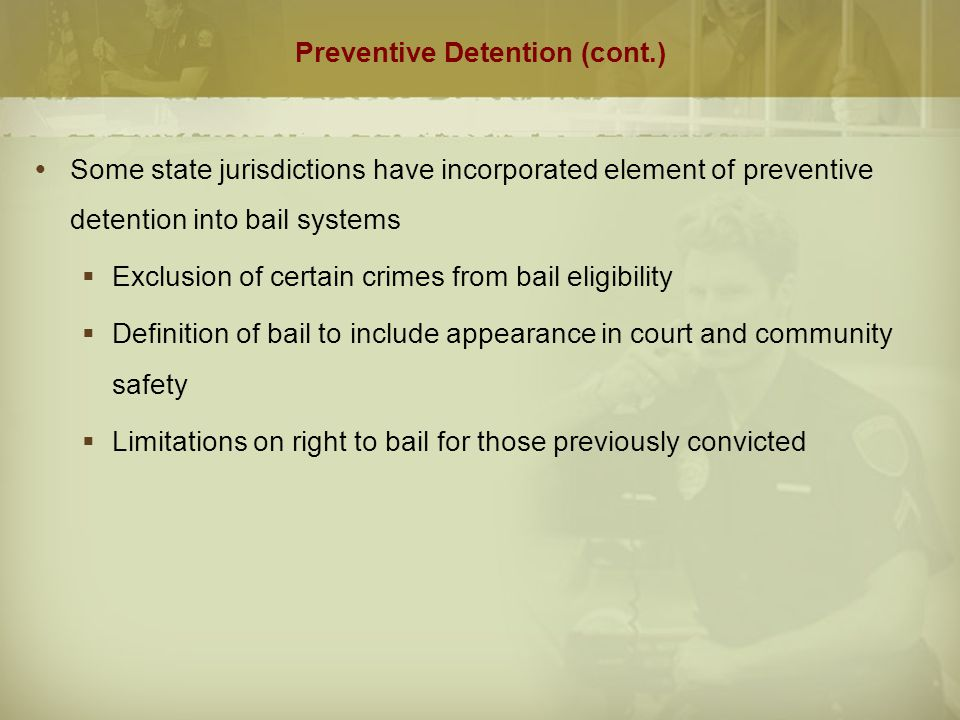 Preventive Detention (cont.)  Schall v.